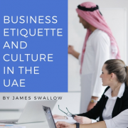 Arab Cultural and Business Etiquette in the UAE