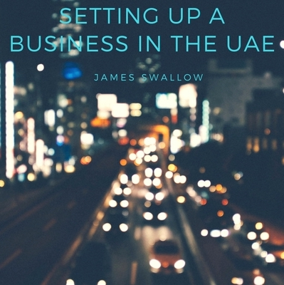 Business set up information in UAE
