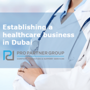 Establishing a healthcare business in Dubai Start a medical business in Dubai Dubai Free zone