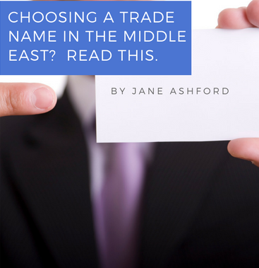 Choosing a trade name in the UAE, Qatar or Oman