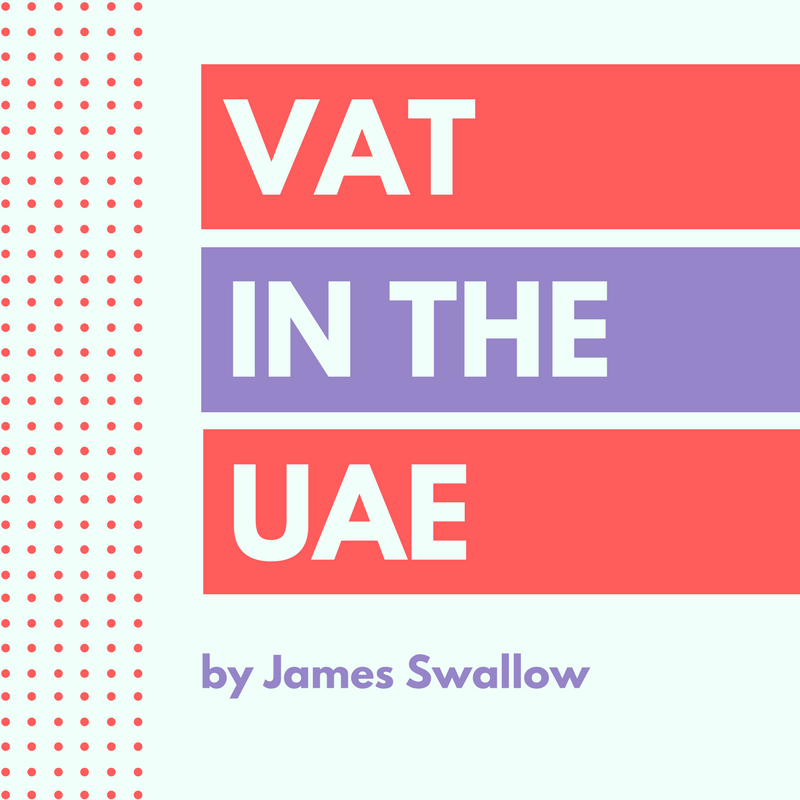 Uae Value Added Tax Vat Update From The Ministry Of Finance
