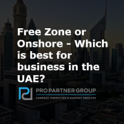 Free zone business set up & Onshore business set up in the UAE