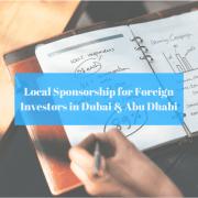 Local Sponsor for foreign investors in Dubai, Abu Dhabi 51% Sponsor UAE