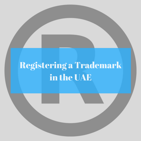 How to Register a trademark in Dubai & Abu Dhabi UAE