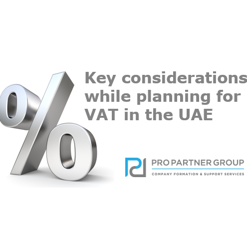 UAE Key considerations while planning for VAT in the UAE