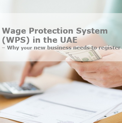 Wage Protection System WPS in the UAE Dubai Abu Dhabi