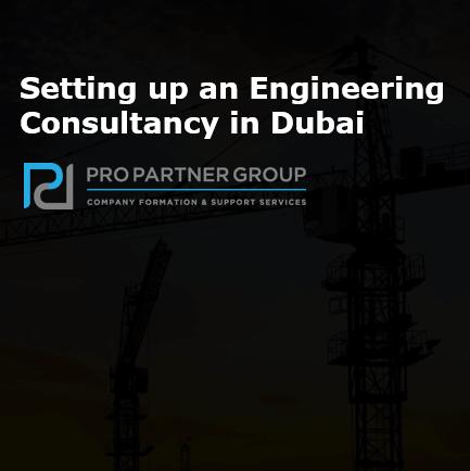 Setting up an Engineering Consultancy in Dubai Abu Dhabi UAE