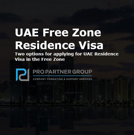 Free Zone visa in the UAE Dubai & Abu Dhabi Free Zone Residence Visa