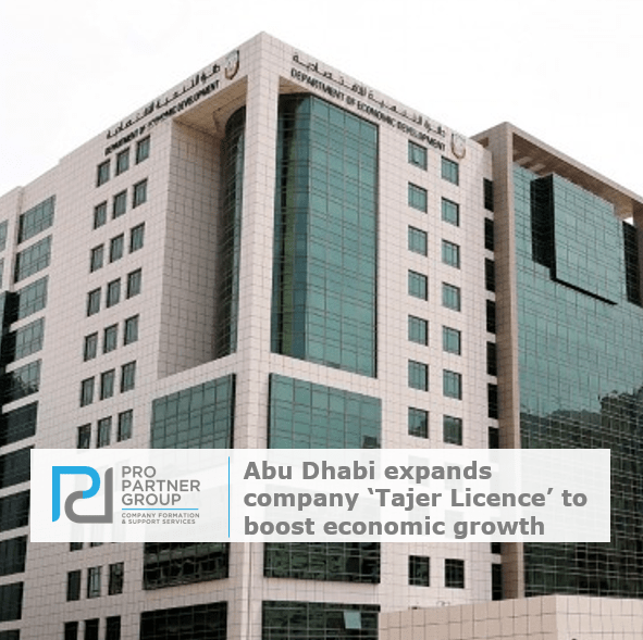 Abu Dhabi expands company Tajer Licence to boost economic growth in Abu Dhabi UAE