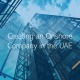 How to create an onshore company in the Dubai Abu Dhabi