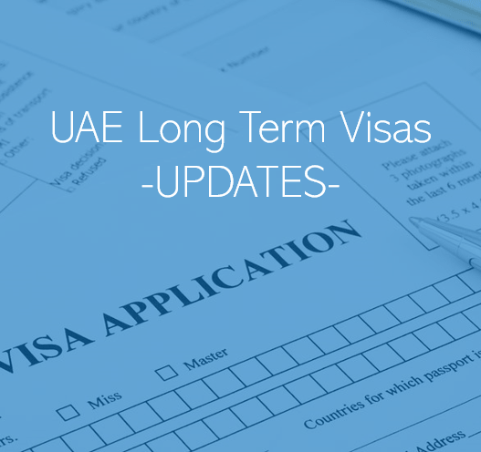 UAE Long Term Visa Requirements and Eligibility Update Dubai Abu Dhabi