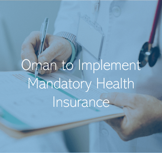 Mandatory Health Insurance for Oman Employees