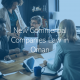 Oman Commercial law Key Changes Announced in the Oman Commercial Companies Law